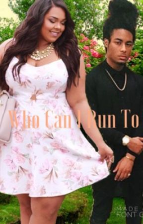 Who Can I Run To by baby132000