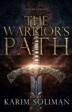 The Warrior's Path - Tales of Gorania #1 by KMSullivan28