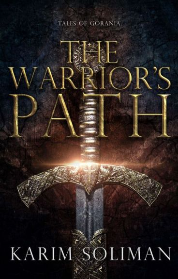 The Warrior's Path - Tales of Gorania #1