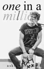 One In A Million (Ashton Irwin Fanfic) by ashtonsirrwiin