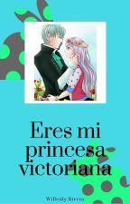 Eres mi princesa victoriana by CDM_88