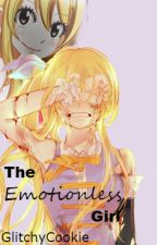The Emotionless Girl {NaLu} by GlitchyCookie