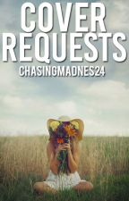Cover Requests 2 by ChasingMadness24