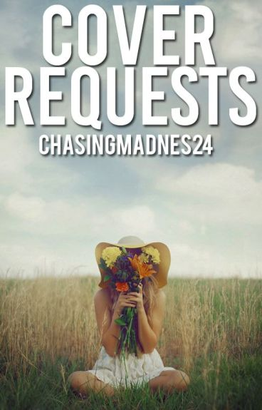 Cover Requests 2 {CLOSED}