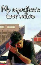 My boyfriend's best friend [ziam] by zayngoals