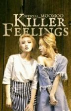 Killer Feelings    Wheesa by official_MOOMOO