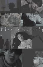 """no me dejes caer ""[ jungkook y tú ]"" THE BLUE BUTTERFLY "" by lezmyel"
