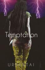 Temptation (On Major Hold) by urbantai
