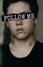 Follow me | Carl Gallagher by AliceLeslie9