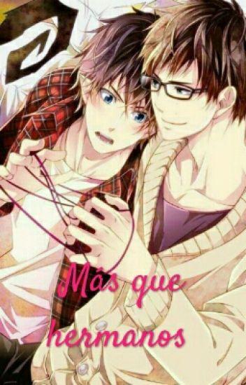 Mas que hermanos (Yukio x Rin)