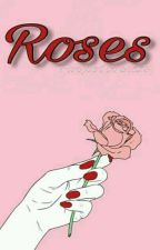 Roses [CDM] by Fanficlovers25