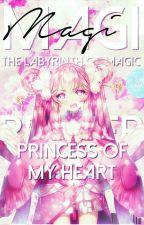 『Magi X Reader』|| Princess Of My Heart||✔ by Fuzzyheartz