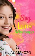 Soy luna whatsapp  by GUADAM2020