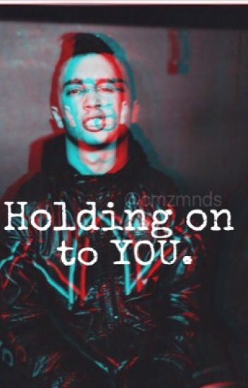 Holding on to you; (tyler's fic)