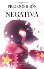 Precognición Negativa by Jeyblast