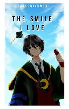 The Smile I Love (Koro Sensei Assassination Classroom Ambw) by bjoiner123
