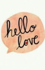HELLO Love by elinvicky