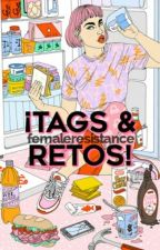 ¡Tags & Retos!  by FemaleResistance