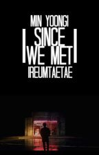 Since we met « min yoongi » by ireumtaetae