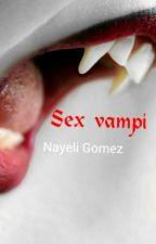 Sex vampi by NayeliGomez6