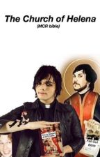 The Church of Helena (MCR Bible) by the_fangirls_guide