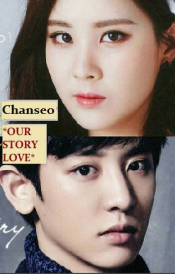 ChanSeo_*Our story love*
