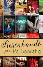 Rêsenhando por Rê Sanrehd by ReSanrehd