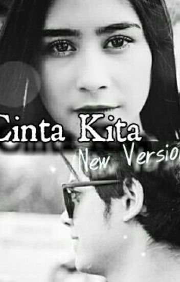 Cinta Kita [New Version]