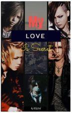 My love is Secret〈〈the GazettE fanfic〉〉 by reihime