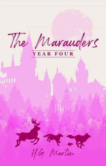 The Marauders: Year Four