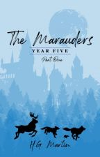 The Marauders: Year Five by Pengiwen