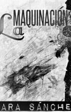 La Maquinación  #CARROTAWARDS2016 by sarasofia_12