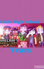 Their High School Years by PhantomDaWriter