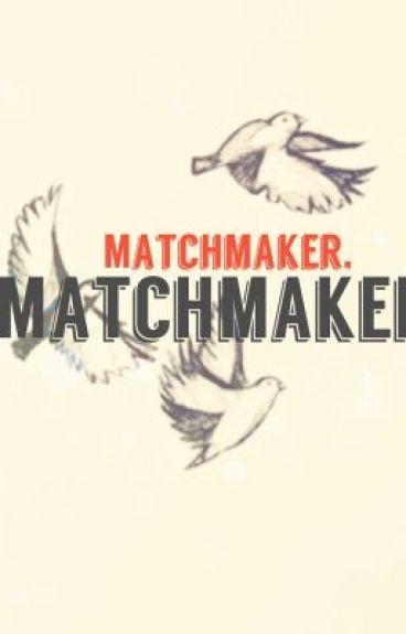 Matchmaking wattpad