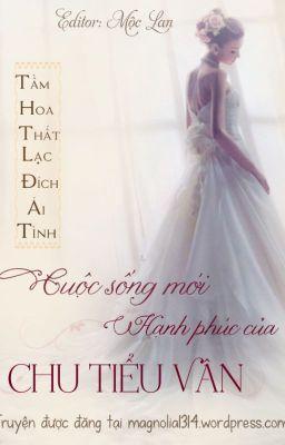 Đọc truyện Cuộc sống mới hạnh phúc của Chu Tiểu Vân (quyển 1)