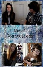 Metal Connections | Keden fanfic by AGstories