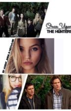 Once Upon The Hunters by Agent_Anna