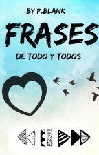 Frases para la vida! by TheCrazy14