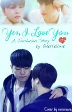 Yes, I Love You [SELESAI/PRIVATE] by odetteline