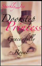 Doorstep Princess by Love4AllHatred4None