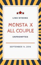 [Drable] MONSTA X Lầy Lội Time's (All Couple) by Linh_Nyeong