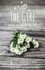 The Girl (Women of Valor Poetries) by magnamelia