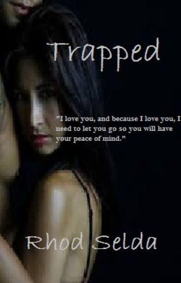 Trapped (Short Story Romance) incomplete
