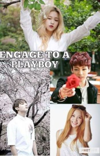 Engage to a playboy(Jungri)