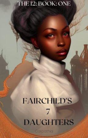 Fairchild's 7 Daughters-12 Dancing Princesses #1 by Carpathia