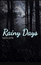 Kellic// Rainy Days by kellicslife