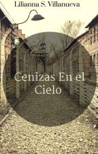 Cenizas En El Cielo by LiliannaVillanueva