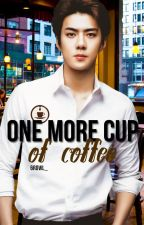 One more cup of coffee || SeHo by 6rowl_