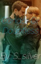 Candor OR Dauntless? (COMPLETED) by S_silver