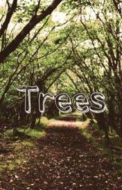 Trees by Joshlerrdunseph